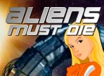 Play Aliens MustDie